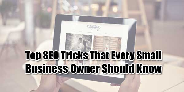 Top-SEO-Tricks-That-Every-Small-Business-Owner-Should-Know