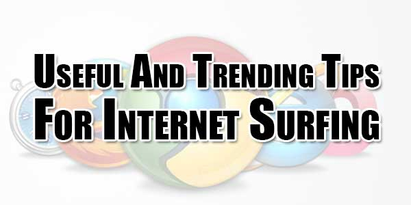 Useful-And-Trending-Tips-For-Internet-Surfing