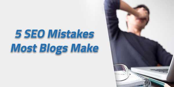 5-SEO-Mistake-Every-Blogger-Make