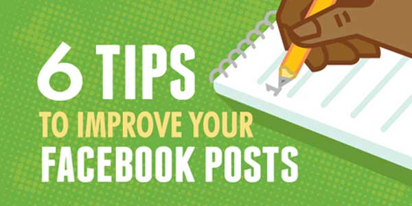 6-Tips-To-Improve-Your-Facebook-Posts