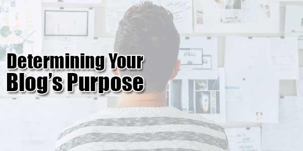 Determining-Your-Blog'sPurpose