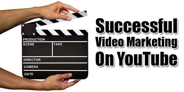 Successful-Video-Marketing-On-YouTube
