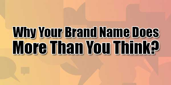 Why-Your-Brand-Name-Does-More-Than-You-Think