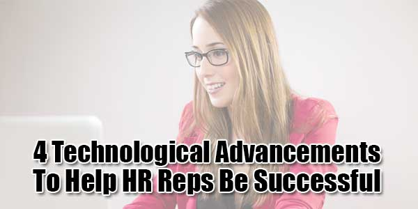4-Technological-Advancements-To-Help-HR-Reps-Be-Successful