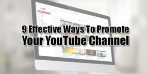 9-Effective-Ways-To-Promote-Your-Youtube-Channel