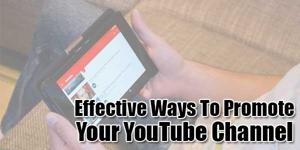 Effective-Ways-To-Promote-Your-Youtube-Channel