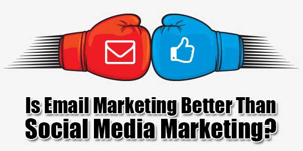 Is-Email-Marketing-Better-Than-Social-Media-Marketing