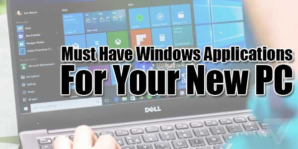 Must-Have-Windows-Applications-For-Your-New-PC
