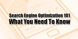Search-Engine-Optimization-101--What-You-Need-To-Know