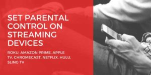 Set-Parental-Control-On-Streaming-Devices