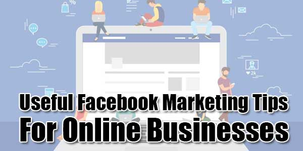 Useful-Facebook-Marketing-Tips-For-Online-Businesses