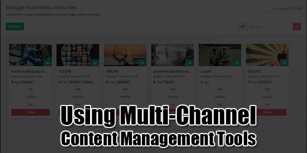 Using-Multi-Channel-Content-Management-Tools