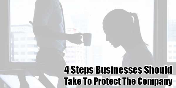 4-Steps-Businesses-Should-Take-To-Protect-The-Company