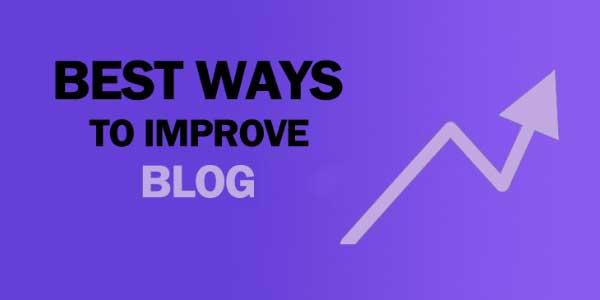 Best-Ways-To-Improve-Blog