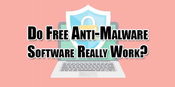 Do-Free-Anti-Malware-Software-Really-Work