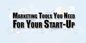 Marketing-Tools-You-Need-For-Your-Start-Up