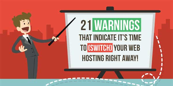 21-Warnings-That-Indicate-It's-Time-To-Switch-Your-Web-Hosting-Right-Away-INFOGRAPHICS