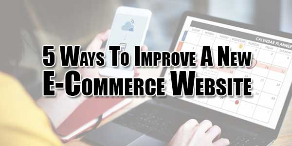 5-Ways-To-Improve-A-New-E-Commerce-Website