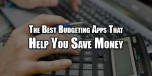 The-Best-Budgeting-Apps-That-Help-You-Save-Money