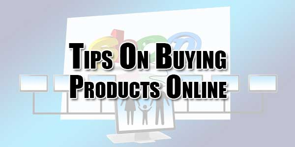 Tips-On-Buying-Products-Online