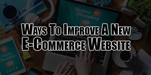 Ways-To-Improve-A-New-E-Commerce-Website