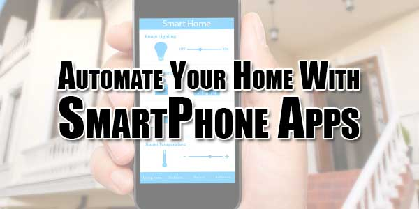 Automate-Your-Home-With-SmartPhone-Apps-2018