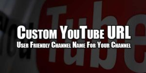 Custom-YouTube-URL--User-Friendly-Channel-Name-For-Your-Channel