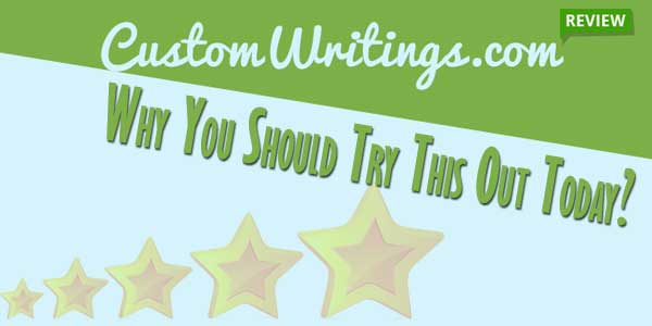 Customwritings.Com-Review---Why-You-Should-Try-This-Out-Today