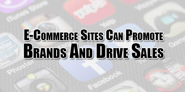 E-Commerce-Sites-Can-Promote-Brands-And-Drive-Sales