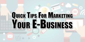 Quick-Tips-For-Marketing-Your-E-Business