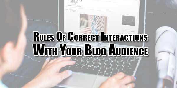 Rules-Of-Correct-Interactions-With-Your-Blog-Audience