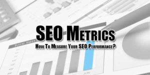 SEO-Metrics--How-To-Measure-Your-SEO-Performance