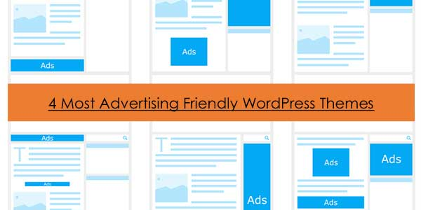 4-Most-Advertising-Friendly-WordPress-Themes