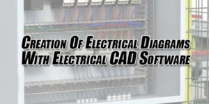 Creation-Of-Electrical-Diagrams-With-Electrical-CAD-Software