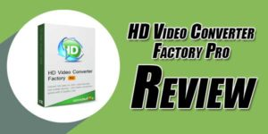 HD-Video-Converter-Factory-Pro-Review