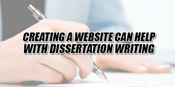 Creating-A-Website-Can-Help-With-Dissertation-Writing