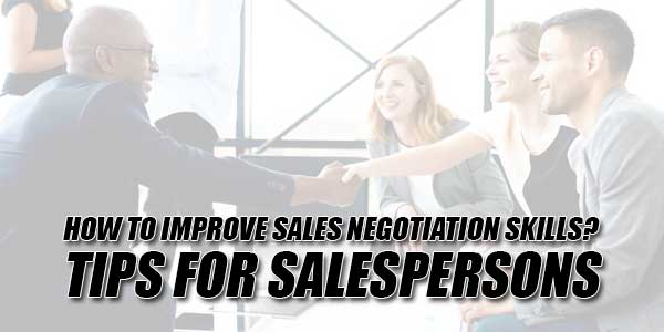 How-To-Improve-Sales-Negotiation-Skills--Tips-For-Salespersons