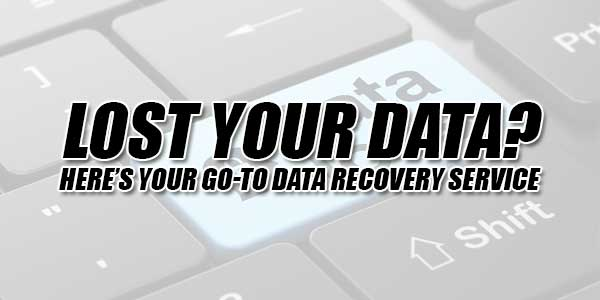Lost-Your-Data-Heres-Your-Go-To-Data-Recovery-Service