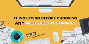 Things-To-Do-Before-Choosing-Any-Web-Design-Company