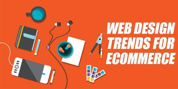 Web-Design-Trends-For-Ecommerce