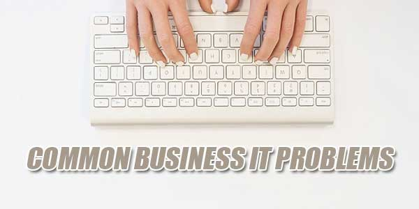 Common-Business-IT-Problems