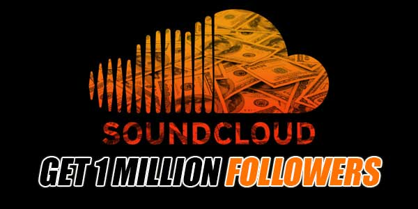 Get-1-Million-Followers-On-SoundCloud