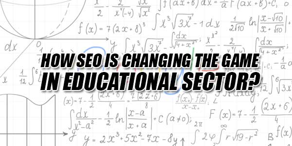 How-SEO-Is-Changing-The-Game-In-Educational-Sector