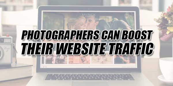 Photographers-Can-Boost-Their-Website-Traffic
