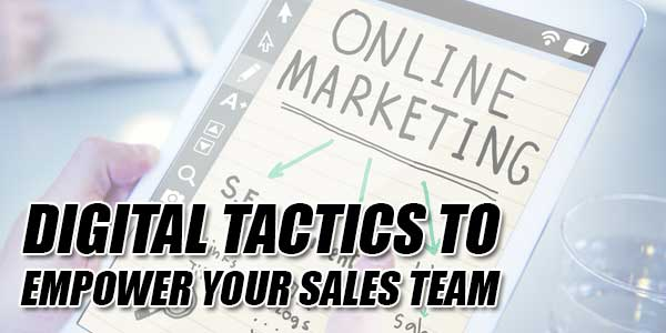 Digital-Tactics-To-Empower-Your-Sales-Team
