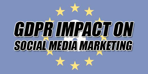 GDPR-Impact-On-Social-Media-Marketing