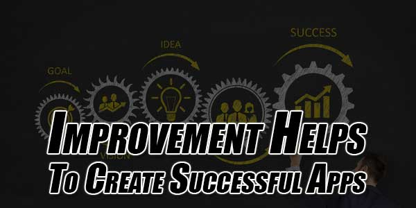 Improvement-Helps-To-Create-Successful-Apps