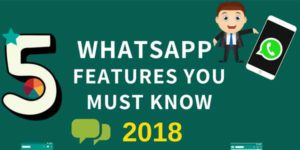 5-WhatsApp-Features-You-Must-Know-2018-[Infographics]