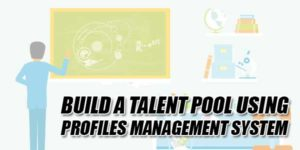 Build-A-Talent-Pool-Using-Profiles-Management-System