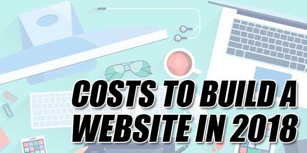 Costs-To-Build-A-Website-In-2018